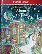 Little People Big Book About Bedtime by Neil…