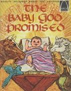 The Baby God Promised: Luke 1:26-2:20 for…