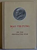 On the Protracted War by Mao Tse-Tung