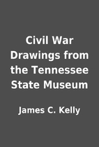 Civil War Drawings from the Tennessee State…