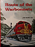 Route of the Warbonnets by Joe McMillan