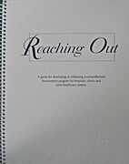 Reaching Out, a guide for developing or…