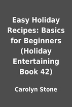 Easy Holiday Recipes: Basics for Beginners…