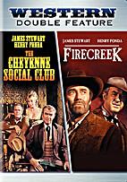 The Cheyenne Social Club / Firecreek by Gene…