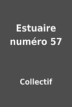 Estuaire numéro 57 by Collectif