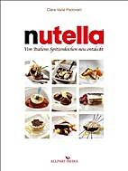 Nutella: Von Italiens Spitzenköchen neu…