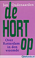 De hort op : over Rotterdam in den vreemde…