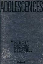 Adolescences : Miroir des ages de la vie by…