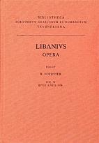 Libanius: Opera. Recensuit Richardus…