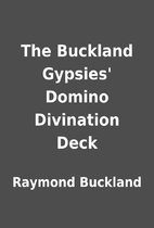 The Buckland Gypsies' Domino Divination…