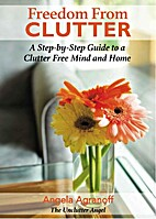 Freedom from Clutter: A Step-by-Step Guide…