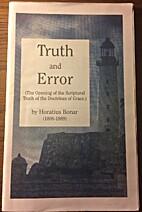 Truth and Error by Horatius Bonar