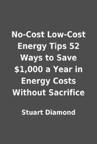 No-Cost Low-Cost Energy Tips 52 Ways to Save…