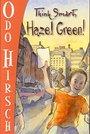 Think Smart, Hazel Green! -