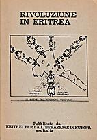Rivoluzione in Eritrea - La Dittatura…
