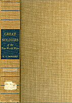 Great Soldiers of the Two World Wars by…