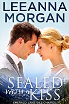 Sealed with a Kiss by Leeanna Morgan