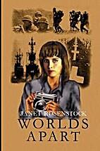 Worlds Apart by Janet Rosenstock