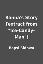 Ranna's Story [extract from Ice-Candy-Man]…