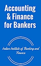 Accounting & Finance for Bankers by INDIAN…