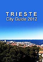 Trieste City Guide 2012 by Giuseppe Ricci