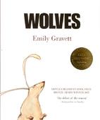 Wolves by Emily Gravett