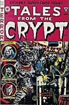 Tales from the Crypt #1, July 1990 by Jack…