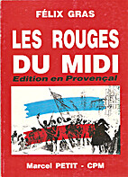 The Reds of the Midi by Félix Gras