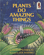 Plants Do Amazing Things (Step-Up Books) by…