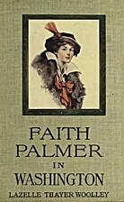 Faith Palmer in Washington by Lazelle Thayer…