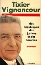 Des Républiques, des justices et des hommes…