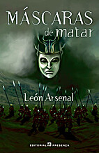 Máscaras de matar by Leon Arsenal