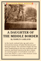 A Daughter of the Middle Border by Hamlin…