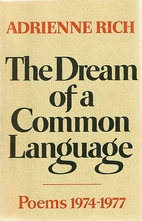The Dream of a Common Language by Adrienne…