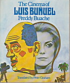 The cinema of Luis Bunuel; (The…