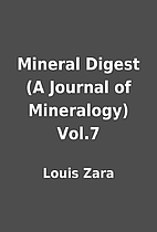 Mineral Digest (A Journal of Mineralogy)…