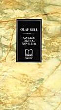 Samlede dikt og noveller by Olaf Bull