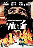 The Wind and the Lion [1977 film] by John…