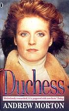 Duchess: An Intimate Portrait of Sarah,…