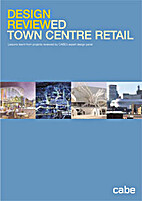 Design reviewed : Town centre retail by Cabe