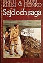 Sejd och saga : den finska forndiktens…