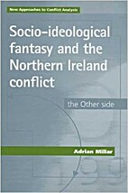 Socio-ideological fantasy and the Northern…