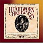 Heartworn Highways Soundtrack by Various
