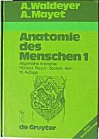 Anatomie des Menschen 1: Allgemeine…