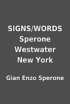 SIGNS/WORDS Sperone Westwater New York by…