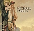 The Art of Michael Parkes by Michael Parkes