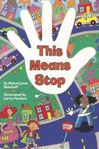 This Means Stop (Scott Foresman Reading) by…