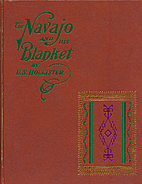The Navajo and His Blanket (Rio Grande…