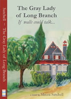 The Gray Lady of Long Branch: If walls could…