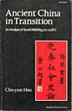 Ancient China in Transition: An Analysis of…